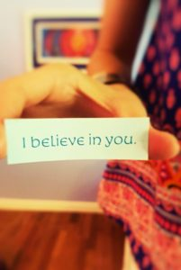 I believe in you.